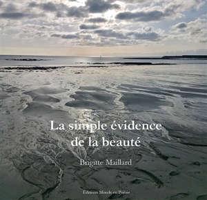 La simple évidence de la beauté
