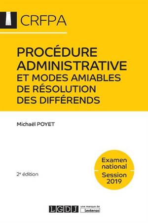 Procédure administrative et modes amiables de résolution des différends : examen national, session 2019