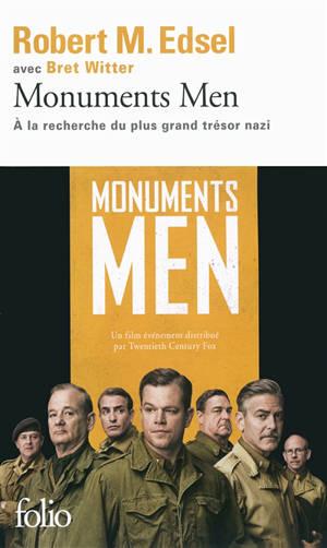 Monuments men : Rose Valland et le commando d'experts à la recherche du plus grand trésor nazi