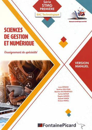 Sciences de gestion et numérique, enseignement de spécialité : série STMG 1re, bac technologique : version manuel