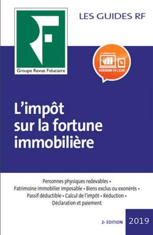 Impôt sur la fortune immobilière : 2019