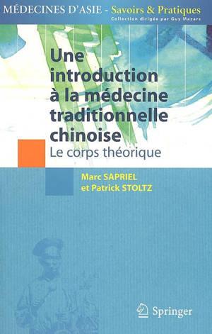 Une introduction à la médecine traditionnelle chinoise, Le corps théorique