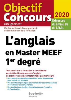 L'anglais en master MEEF 1er degré, master métiers de l'enseignement, de l'éducation et de la formation : 2020 : exigences du niveau B2 du CECRL