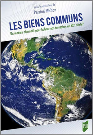 Les biens communs : un modèle alternatif pour habiter nos territoires au XXIe siècle