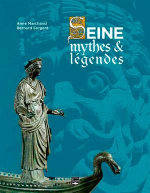 Seine, mythes & légendes