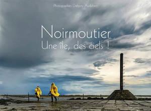Noirmoutier : une île, des ciels !