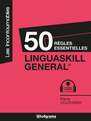 Linguaskill General : 50 règles générales