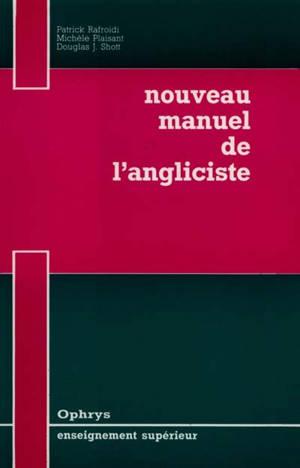 Nouveau manuel de l'angliciste : vocabulaire du thème, de la version et de la rédaction