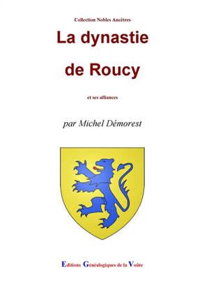 La dynastie de Roucy : et ses alliances