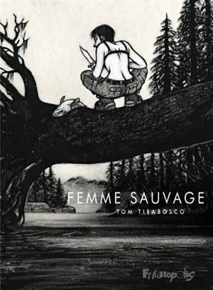 Femme sauvage