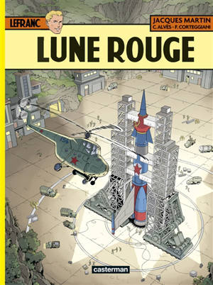 Lefranc. Volume 30, Lune rouge
