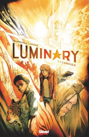 Luminary. Volume 1, Canicule