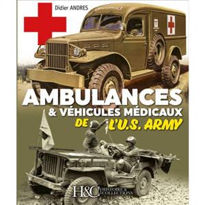Ambulances & véhicules médicaux de l'US Army