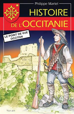 Histoire de l'Occitanie : le point de vue occitan