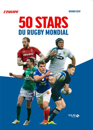50 stars du rugby mondial