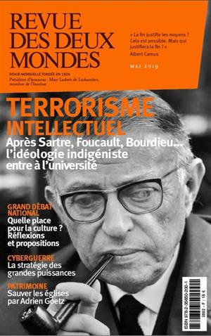 Revue des deux mondes. n° 5 (2019), Terrorisme intellectuel : après Sartre, Foucault, Bourdieu... l'idéologie indigéniste entre à l'université