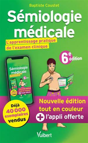Sémiologie médicale : l'apprentissage pratique de l'examen clinique