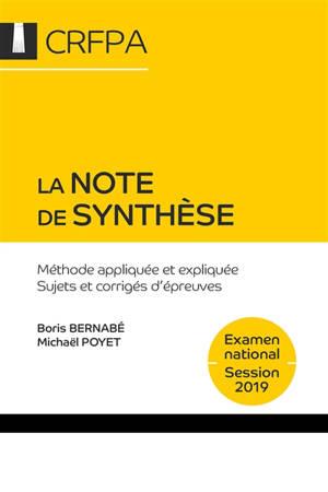 La note de synthèse : méthode appliquée et expliquée, sujets et corrigés d'épreuves