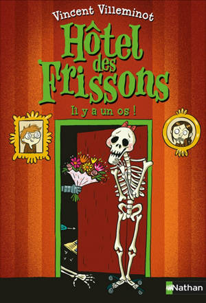Hôtel des frissons. Volume 5, Il y a un os !