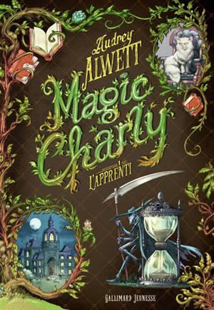 Magic Charly. Volume 1, L'apprenti