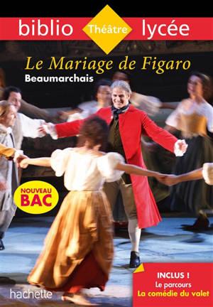 Le mariage de Figaro : nouveau bac