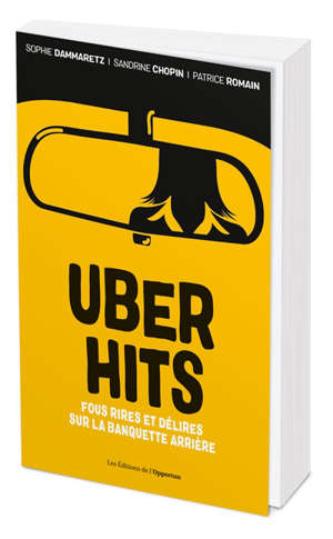 Uber hits : fous rires et délires sur la banquette arrière