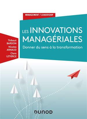 Les innovations managériales : donner du sens à la transformation