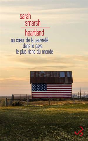 Heartland : au coeur de la pauvreté dans le pays le plus riche du monde