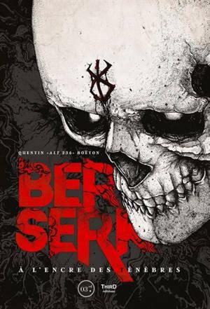Berserk : à l'encre des ténèbres