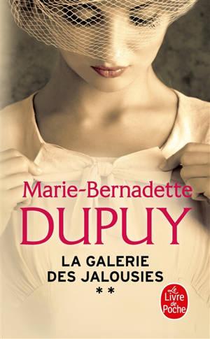 La galerie des jalousies. Volume 2