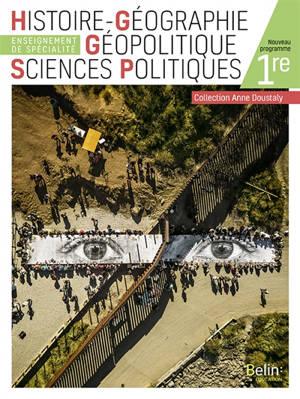 Histoire géographie, géopolitique, sciences politiques 1re : enseignement de spécialité : nouveau programme
