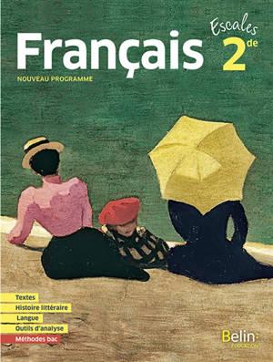 Escales français 2de : nouveau programme