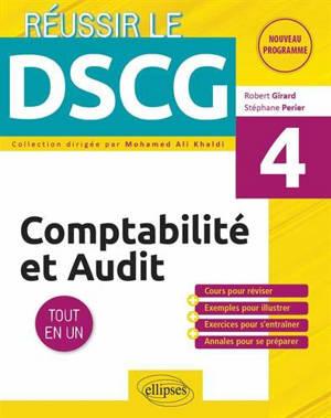 DSCG UE4, comptabilité et audit : tout en un : nouveau programme