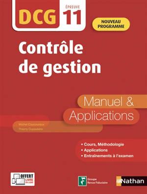 Contrôle de gestion, DCG épreuve 11 : manuel & applications : nouveau programme