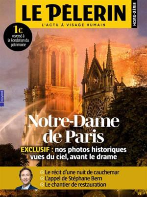 Le Pèlerin, hors-série, Notre-Dame de Paris