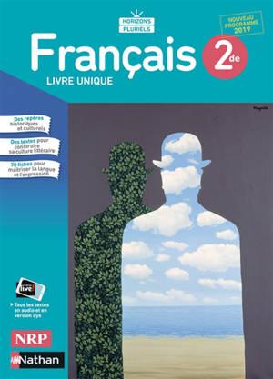 Francais 2de Livre Unique Nouveau Programme 2019