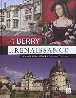 Le Berry de la Renaissance