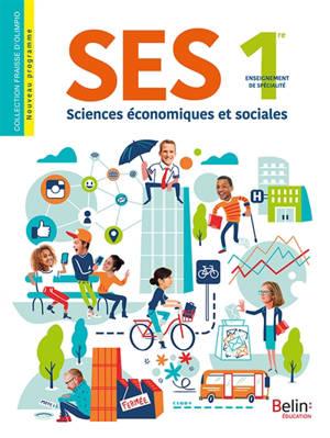 SES, sciences économiques et sociales 1re : enseignement de spécialité : nouveau programme