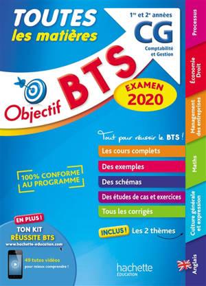 BTS CG, comptabilité et gestion, 1re et 2e années : toutes les matières : examen 2020