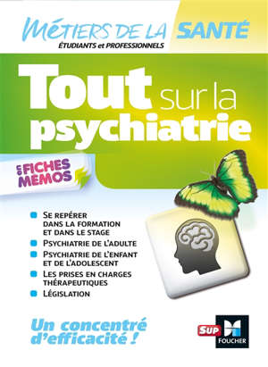 Tout sur la psychiatrie