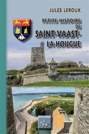 Petite histoire de Saint-Vaast-La Hougue