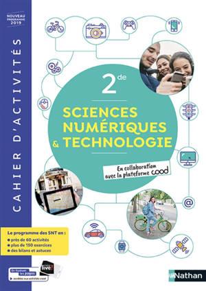 Sciences numériques & technologie 2de : cahier d'activités : nouveau programme 2019