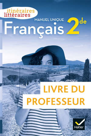 Français 2de : livre du professeur