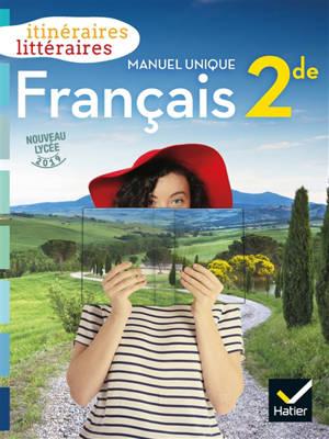 Français 2de : manuel unique