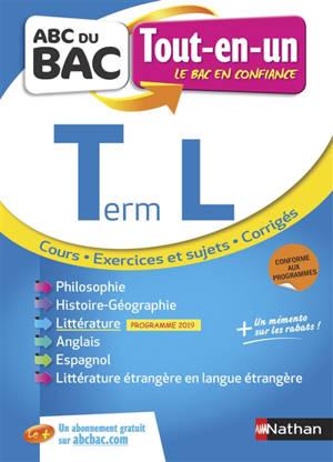 Terminale L, tout-en-un : cours, exercices et sujets, corrigés : conforme aux nouveaux programmes