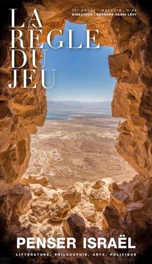 Règle du jeu (La). n° 68, Penser Israël