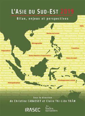 L'Asie du Sud-Est 2019 : bilan, enjeux et perspectives