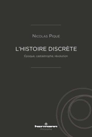 L'histoire discrète : époque, catastrophe, révolution