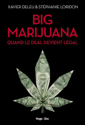 Big marijuana : quand le deal devient légal