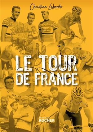 Le Tour de France : abécédaire ébaubissant